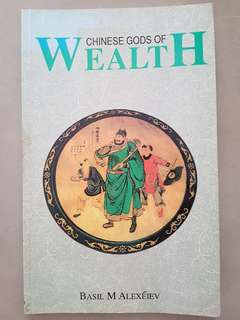 Chinese Gods of Wealth Book bu Basil M Alexeiev