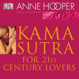Kama Sutra for 21st Century Lovers 1st Edition by Anne Hooper [eBook]