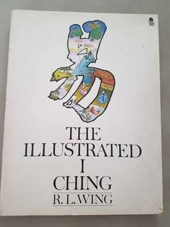 The Illustrated I Ching Book by R L Wing