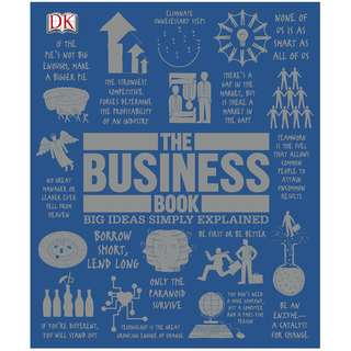The Business Book: Big Ideas Simply Explained by DK [eBook]