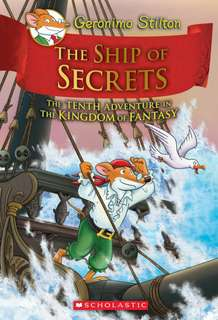 (BN) Geronimo Stilton Kingdom of Fantasy Hardcover #10 The Ship of Secrets