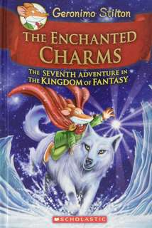 (BN) Geronimo Stilton Kingdom of Fantasy Hardcover #7 The Enchanted Charms
