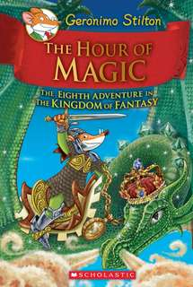 (BN) Geronimo Stilton Kingdom of Fantasy Hardcover #8 The Hour of Magic