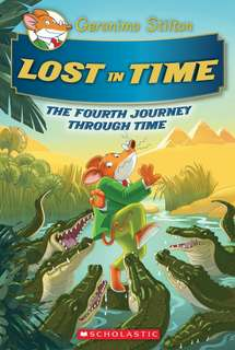 (BN) Geronimo Stilton Journey through Time Hardcover #4 Lost in Time