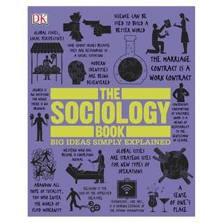 The Sociology Book: Big Ideas Simply Explained by DK [eBook]
