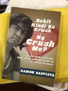 Bakit Hindi Ka Crush - Ramon Bautista