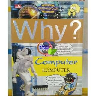 WHY COMPUTER