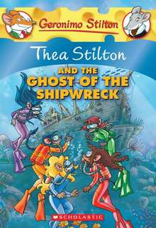 (BN) Thea Stilton and the Ghost of the Shipwreck #3