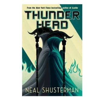 Thunderhead (Sequel to Scythe) -  Neal Shusterman