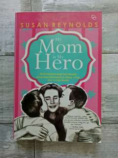 My Mom is My Hero oleh Susan Reynolds