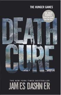 The Death Cure (Pt.3 of the Maze Runner series)