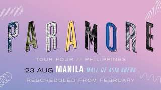 LF: 2 PARAMORE TOUR FOUR Tickets MNL, PH!!