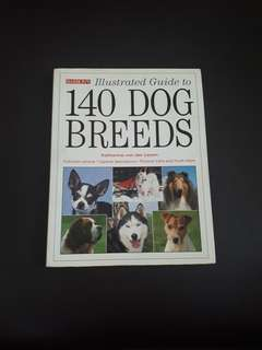 Barron's Illustrated Guide to 140 Dog Breeds