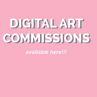 DIGITAL ART COMMISSIONS