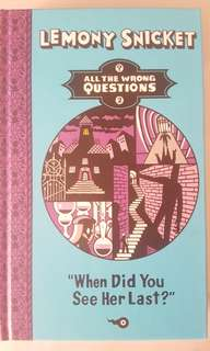Lemony snicket : all the wrong questions 2