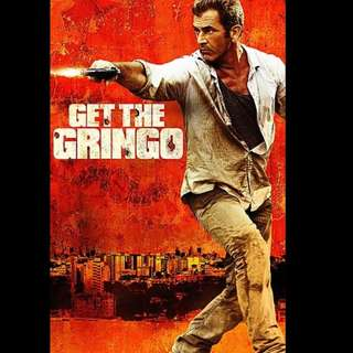 [Rent-A-Movie] GET THE GRINGO (2012)