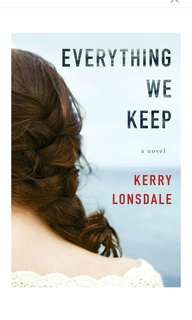 🚚 [E-BOOK/AUDIOBOOK] Everything We Keep: A Novel (The Everything Series Book 1) By Kerry Lonsdale