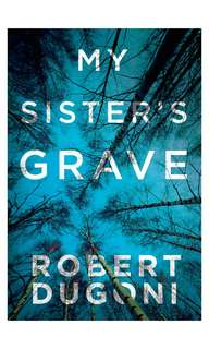 🚚 [E-BOOK/AUDIOBOOK] My Sister's Grave (The Tracy Crosswhite Series Book 1) By Robert Dugoni