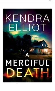 🚚 [E-BOOK/AUDIOBOOK] A Merciful Death (Mercy Kilpatrick Book 1) By Kendra Elliot
