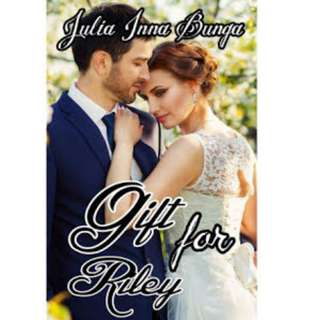 Ebook Gift For Riley - Julia Inna Bunga