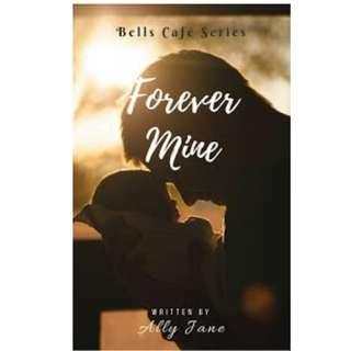 Ebook Forever Mine - Ally Jane