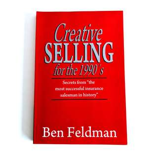 Creative Selling by Ben Feldman