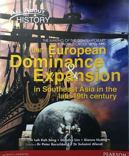 History Textbook - Unit 1: European Dominance and Expansion in Southeast Asia in the late 19th century