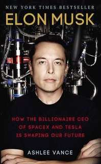 Elon Musk : How the Billionaire CEO of SpaceX and Tesla is Shaping our Future  4.24 (110,654 ratings by Goodreads) Paperback English By (author)  Ashlee Vance