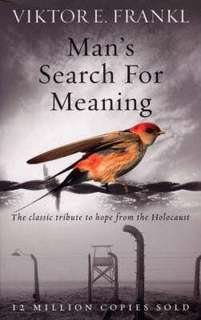 Man's Search For Meaning : The classic tribute to hope from the Holocaust  4.34 (220,166 ratings by Goodreads) Paperback English By (author)  Viktor E. Frankl