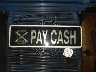 Vintage Pay Cash Signage