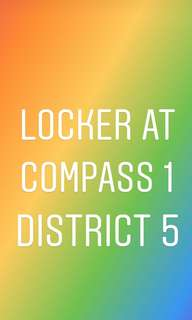 My Locker is at Compass 1 District 5