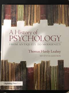 UOW Metatheory Textbook - A History of Psychology (Thomas Hardy Leahey)