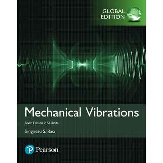 Mechanical Vibrations in SI Units Global 6th Sixth Edition by Singiresu S. Rao - Pearson (2017)