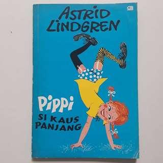 Pippi Si Kaus Kaki Panjang - Astrid Lindgren