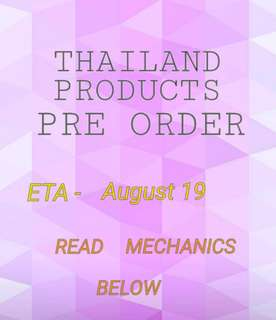 THAILAND PRODUCTS PRE-ORDER!!!!