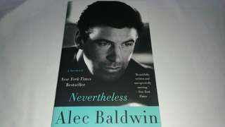 New copy of Nevertheless: A Memoir by Alec Baldwin
