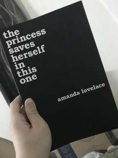 The Princess Saves Herself In This One by Amanda Lovelace Poem Book