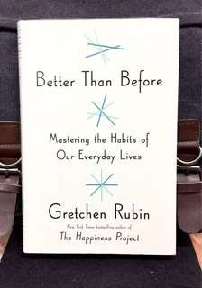 # Highly Recommended《Bran-New + Hardcover Edition + How Are We Changing Life Through Changing  Habits 》Gretchen Rubin - BETTER THAN BEFORE : Mastering the Habits of Our Everyday Lives