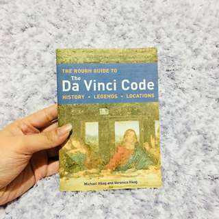 The Rough Guide to the Da Vinci Code (History • Legends • Locations)