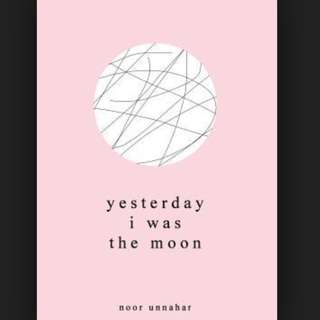 (ebook) Yesterday I Was the Moon Book by Noor Unnahar