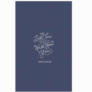 (ebook) The Last Time I'll Write About You Book by Dawn Lanuza