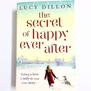 The Secret Of Happy Ever After by Lucy Dillon (romance book)