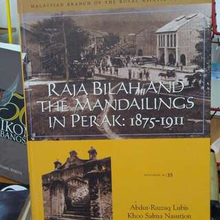 Raja Bilah and the Mandailings in Perak: 1875-1911