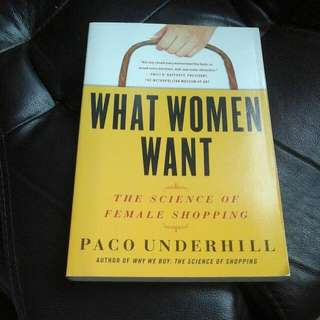 What Women Want (The Science Of Female Shopping)