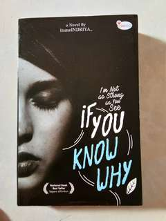 NOVEL FIKSI REMAJA - If you know why