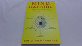 New copy Mind Hacking: How to Change Your Mind for Good in 21 Days by Sir John Hargrave