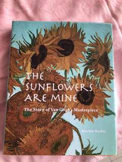 The sunflowers are mine Martin Bailey
