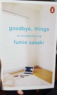 Goodbye things (MINIMALISM)