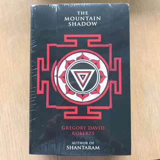 The Mountain Shadow, sequel to Shantaram