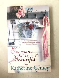 🚚 EVERYONE IS BEAUTIFUL by Katherine Center